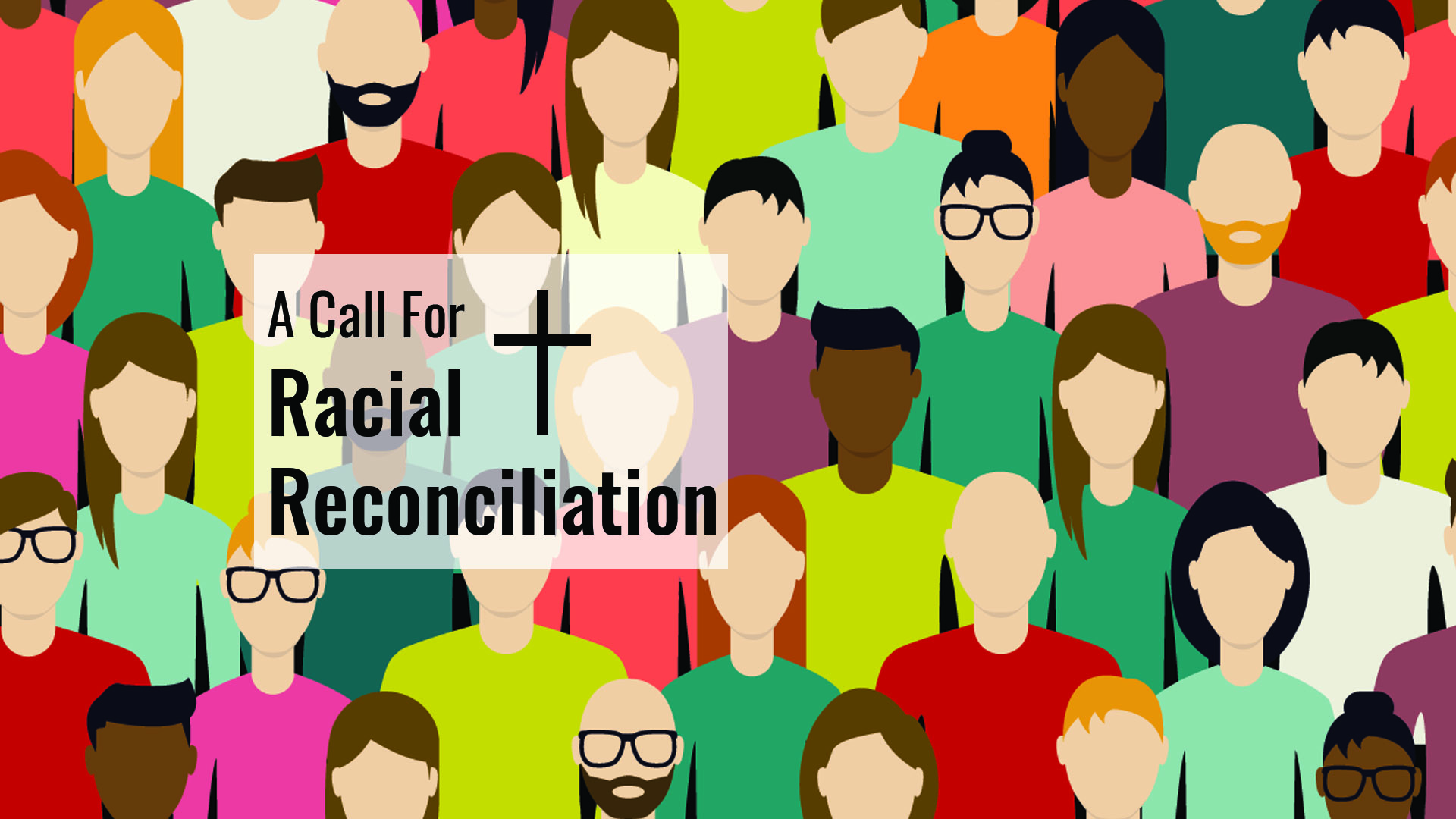 A Call for Racial Reconciliation
